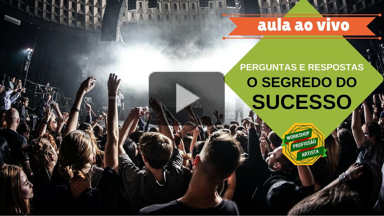O SEGREDO DO SUCESSO- perguntas e respostas ao vivo- 02/05